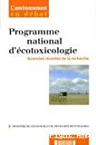 Programme national d'écotoxicologie. Avancée récentes de la recherche