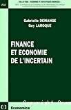 Finance et économie de l'incertain.