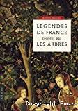 Légendes de France contées par les arbres.