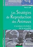 Les stratégies de reproduction des animaux