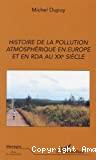 Histoire de la pollution atmosphérique en Europe et en RDA au XXe siècle.