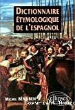 Dictionnaire étymologique de l'espagnol