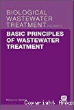 Biological wastewater treatment series. Vol. 2 : Basic principles of wastewater treatment.