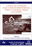 Land-use changes and their environmental impact in rural areas in Europe.
