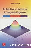 Probabilités et statistiques à l'usage de l'ingénieur
