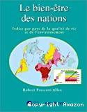 Le bien-être des nations : indice par pays de la qualité de vie et de l'environnement