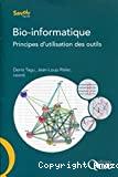 Bio-informatique : principes d'utilisation des outils