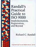 Randall's Practical Guide to ISO 9000