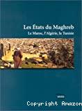 Les Etats du Maghreb