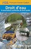 Droit d'eau et associations syndicales de droit public.