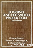 Logging and pulpwood production