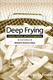 Deep frying. Chemistry, nutrition, and practical applications.