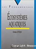 Ecosystèmes aquatiques.