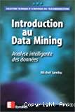 Introduction au Data Mining. Analyse intelligente des données.