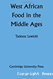 West african food in the Middle Ages.