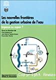 Les nouvelles frontières de la gestion urbaine de l'eau
