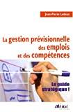 La gestion prévisionnelle des emplois et des compétences