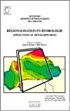 Régionalisation en hydrologie : application au développement