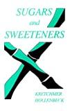 Sugars and sweeteners.