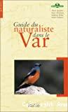 Guide du naturaliste dans le Var.