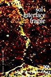 Sol interface fragile
