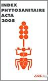 Index phytosanitaire 2005. 41ème édition.
