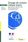 Dosage de certains métaux traces (Ag, Cd, Cu, Cr, Ni, Pb, V, Zn) dans les organismes marins par absorption atomique
