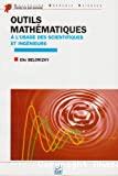 Outils mathématiques à l'usage des scientifiques et ingénieurs