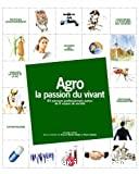 Agro, la passion du vivant