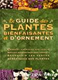 Guide des plantes bienfaisantes et d'ornement