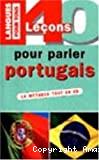 40 Leçons pour parler portugais. La méthode tout en un