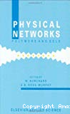 Physical networks polymers and gels - 9th polymer network group meeting (26/09/1988 - 30/09/1988, Freiburg, Allemagne).
