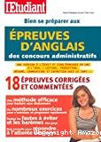 Bien se préparer aux épreuves d'anglais des concours administratifs