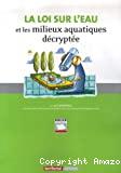 La loi sur l'eau et les milieux aquatiques décryptée