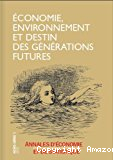 Economie, environnement et destin des générations futures
