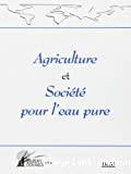 Agriculture et société pour l'eau pure