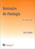 Séminaire de rhéologie : ENGREF, Paris 19 et 20 mai 1998
