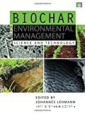 Biochar for environmental management. Science and technology.