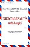 Intercommunalités : mode d'emploi. 3ème édition.