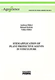 Stem application of plant protective agents in viticulture