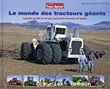 Le monde des tracteurs géants