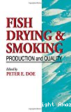 Fish drying and smoking. Production and quality.