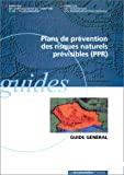 Plans de prévention des risques naturels prévisibles (PPR)