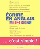 Ecrire en anglais... c'est simple.