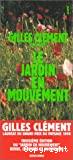 Le jardin en mouvement