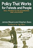 Policy that works for forests and people : real prospects for governance and livelihoods.