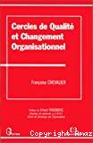 Cercles de qualité et changement organisationnel.