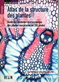 Atlas de la structure des plantes
