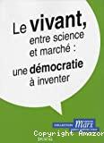 Le vivant, entre science et marché