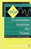 Le métabolisme énergétique chez l'homme